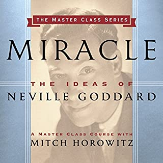 Miracle     The Ideas of Neville Goddard              By:                                                                                                                                 Mitch Horowitz                               Narrated by:                                                                                                                                 Mitch Horowitz                      Length: 57 mins     Not rated yet     Overall 0.0