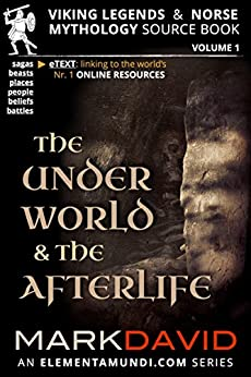 The Underworld and the Afterlife (Viking Legends & Norse Mythology Book 1) by [Mark David]