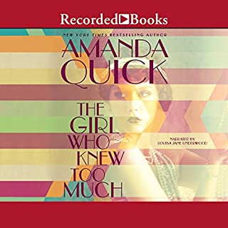 The Girl Who Knew Too Much                   By:                                                                                                                                 Amanda Quick                               Narrated by:                                                                                                                                 Louise Jane Underwood                      Length: 10 hrs and 19 mins     265 ratings     Overall 4.1