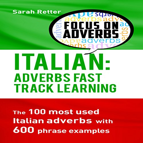 Italian: Adverbs Fast Track Learning  By  cover art