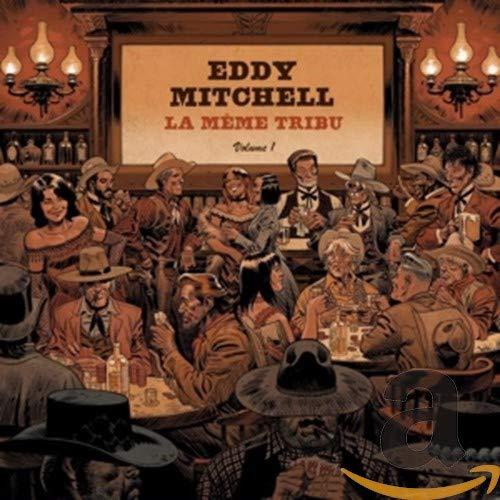 La Même Tribu - Album Eddy Mitchell - Version standard