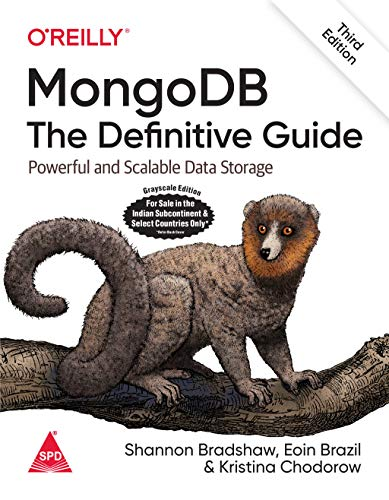 MongoDB: The Definitive Guide - Powerful and Scalable Data Storage, Third Edition