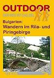 Bulgarien: Wandern im Rila-und Piringebirge (OutdoorHandbuch) - Michael Moll