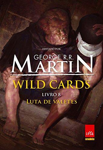 Wild Cards. Luta de Valetes - Volume 8