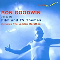 Ron Goodwin Conducts Film & TV Themes including the London Marathon by Ron Goodwin