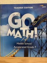 Go Math! Middle School Accelerated Grade 7 - Teacher Edition