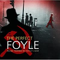Perfect Foyle: Music Inspired By Foyle's War
