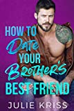 How to Date Your Brother's Best Friend (Eden Hills Book 1) (English Edition)