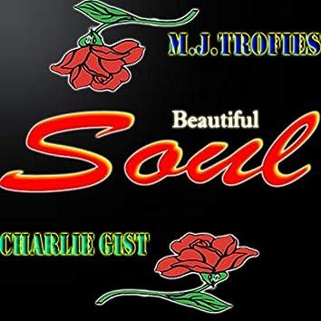 Beautiful Soul (feat. Charlie Gist)