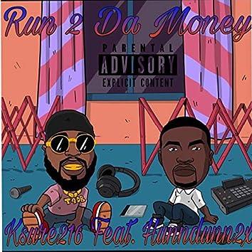 Run 2 Da Money (feat. Hunndunn2x)