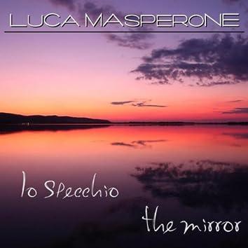 Lo Specchio (The Mirror)