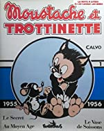 Moustache et Trottinette (1955-1956) Volume 1