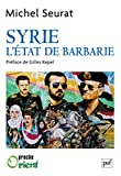 Syrie - L'etat De Barbarie