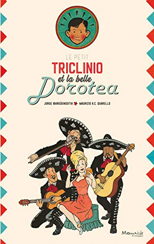 Le petit Triclinio et la belle Dorotea (Album)