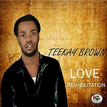 Love Rehabilitation