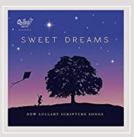 Lifetime Scripture Songs: Sweet Dreams