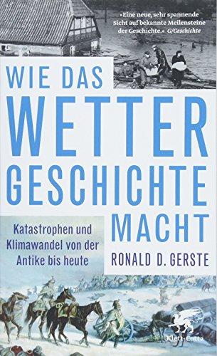Buchseite und Rezensionen zu 'Wie das Wetter Geschichte macht' von Ronald D. Gerste