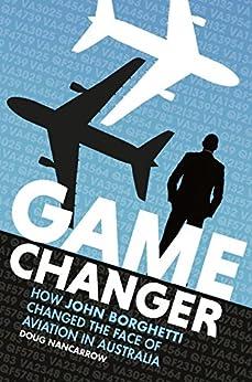 [Doug Nancarrow]のGame Changer (English Edition)