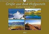 Gruesse aus Bad Hofgastein (Wandkalender 2022 DIN A4 quer): Impressionen aus Bad Hofgastein in den vier Jahreszeiten (Monatskalender, 14 Seiten )