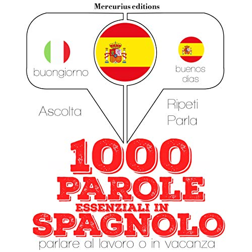1000 parole essenziali in Spagnolo audiobook cover art