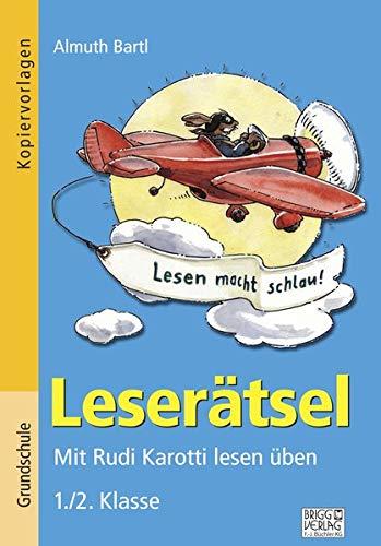 Leserätsel 1./2. Klasse: Mit Rudi Karotti lesen üben