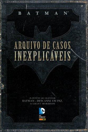 Batman - Arquivo de Casos Inexplicáveis