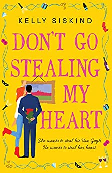 Don't Go Stealing My Heart (Showmen Book 2) by [Kelly Siskind]