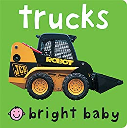 Bright Baby Trucks by [Roger Priddy]
