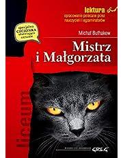Mistrz i Małgorzata (wydanie z opracowaniem i streszczeniem)