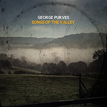 Songs of the Valley