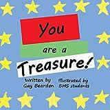 You are a Treasure!