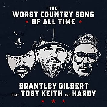 The Worst Country Song Of All Time