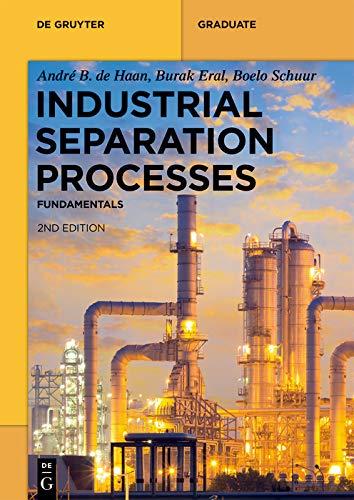 Industrial Separation Processes: Fundamentals (De Gruyter Textbook) (English Edition)