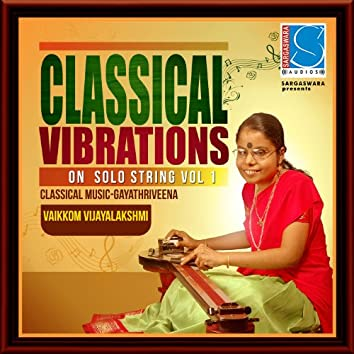 Classical Vibrations on Solo String, Vol. 1