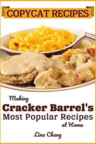 Copycat Recipes: Making Cracker Barrel's Most Popular Recipes at Home