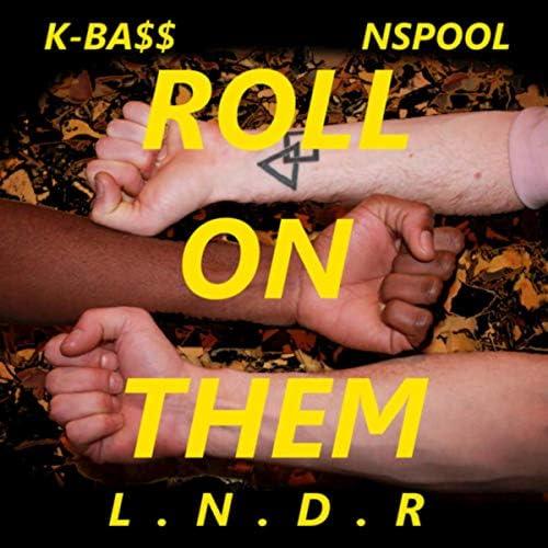 KBass, NSpool & Lndr