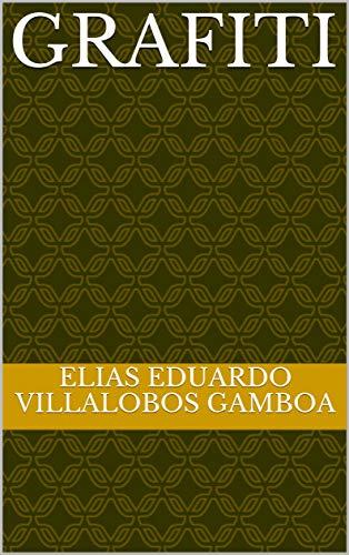 Grafiti (Spanish Edition)