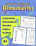 Libro de actividades dinosaurios: Libro de juegos para niños de 4 a 6 años | Laberintos, Colorear,...