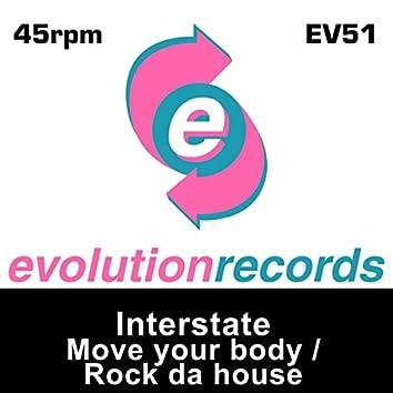 Move Your Body / Rock Da House