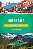 Montana Off the Beaten Path®: Discover Your Fun (Off the Beaten Path Series)