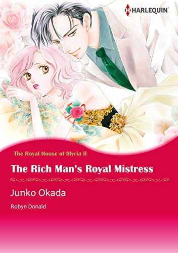 The Rich Man's Royal Mistress: Harlequin comics (The Royal House of Illyria Book 2) (English Edition)