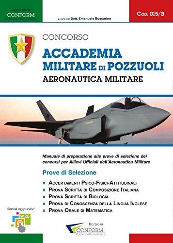 Accademia militare di Pozzuoli. Aeronautica militare. Prove di selezione