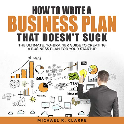 How to Write a Business Plan That Doesn't Suck Titelbild