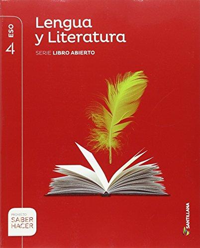 LENGUA Y LITERATURA SERIE LIBRO ABIERTO 4 ESO SABER HACER - 9788468030432