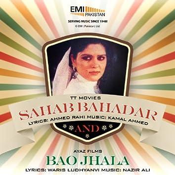 Bao Jhala & Sahab Bahadar