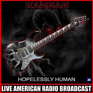 Hopelessly Human (Live)