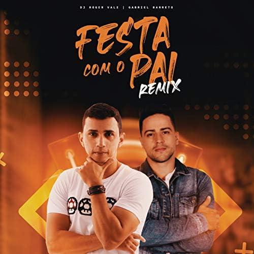 DJ Roger Vale, Gabriel Barreto & Eduardo  Vieira