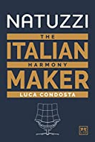 Natuzzi: The Italian Harmony Maker