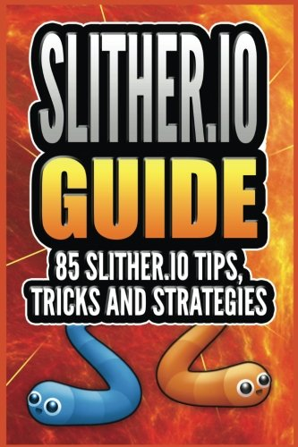 Slither.io: 85 Slither.io Tips, Tricks and Strategies