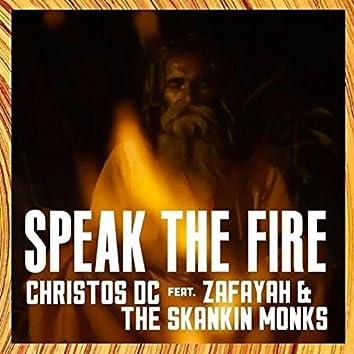 Speak The Fire (feat. Zafayah & The Skankin Monks) - Single